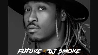 DJ Smoke / Future - The Future Is Now