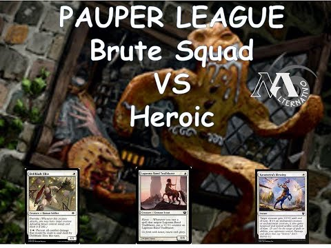 Pauper League R2 Brute squad Vs Heroic