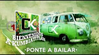 """Los Cumbieros de la Kumbia – """"PONTE A BAILAR"""" (Bienvenidos a Kumbiatitlan)"""