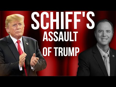 The Constitution Betrayed: Schiff's Assault on President Trump