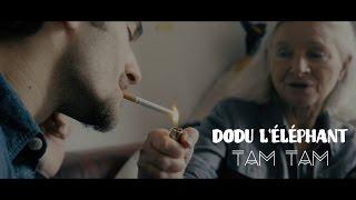 Dodu L' éléphant - TAM TAM