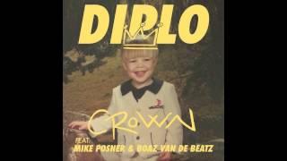 Diplo - CROWN (feat. Boaz van de Beatz, Mike Posner & RiFF RAFF) [Official Full Stream]