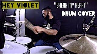 "Hey Violet - ""Break My Heart"" Drum Cover"