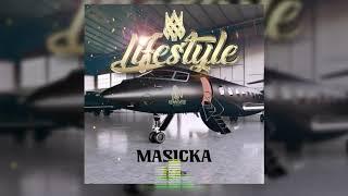 Masicka lifestyle