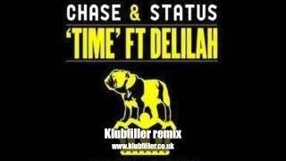 Chase & Status ft Delilah - Time (Klubfiller remix)