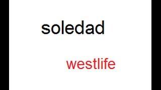 soledad mp3 (westlife)*** width=