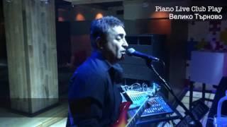 Simeon Simeonov - Baila Morena (cover) @ Piano Live Club Play