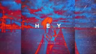 Fais - Hey (feat  Afrojack) (Audio & Download) 320 kbps