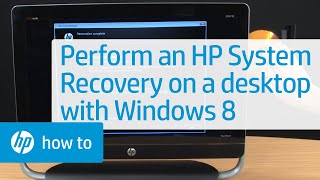 Performing an HP System Recovery on an HP Desktop PC with Windows 8 | HP  Computers | HP