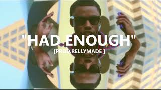 """[FREE] """"Had Enough"""" Speaker Knockerz/RellyMade Type Beat (Prod.RellyMade x DcOnDaTrack)"""