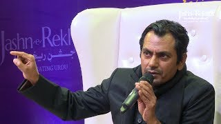 Nawazuddin Siddiqui voices the famous lines by Manto at Jashn-e-Rekhta 4th Edition 2017