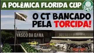 Com CT, torcida do Vasco bate recorde de arrecadação / Verdades sobre o Palmeiras na Florida Cup