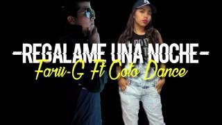 Cotto dance ft Farii-G -regalame una noche- oficial vídeo liryc (prod.bagdastudio)