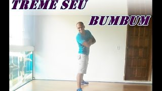 Black Stile - Treme seu Bumbum - Coreografia Prof. Brunno Pereira