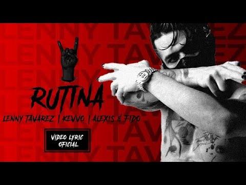 Rutina (Videolyric) - Lenny Tavárez x Kevvo, Alexis y Fido