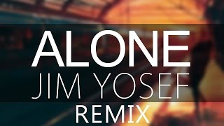 Alan Walker - Alone (Jim Yosef Remix)