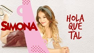 SIMONA | HOLA QUE TAL (AUDIO OFICIAL)