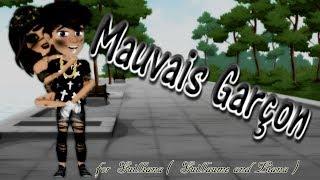 🎵• For Guilliana • Mauvais Garçon - Version MSP