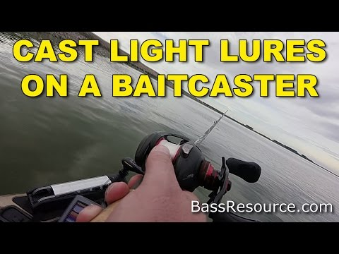 How To Cast Light Lures with a Baitcaster | Bass Fishing