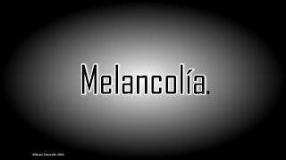 Melancolía (concepto)