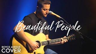 Beautiful People - Ed Sheeran ft. Khalid (Boyce Avenue ft. Gordo Bucket Drummer acoustic cover)