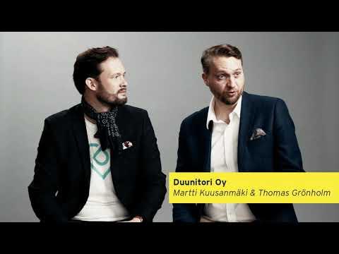 Duunitori toteuttaa ihmisten ja yritysten unelmia. Se on työnhakukone sekä -media, joka tuo työntekijät ja työnantajat yhteen omalla digitaalisella alustallaan. Yrittäjät: Thomas Grönholm ja Martti Kuusanmäki.