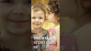 Phoolo ka taaron ka sabka kehna hai New 2018 whatsapp statue full screen Hd