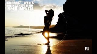 Mr Probz - Waves (Instrumental) [Robin Schulz Remix] | VLL