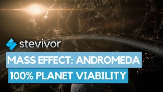 Mass Effect: Andromeda: What happens at 100% planet viability | Stevivor