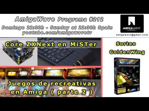 AmigaWave #212. Sorteo Golden Wing, Core del ZXNext en MiSTer, Juegos de recreativas en Amiga part2