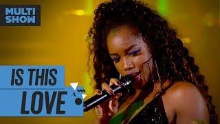 Is This Love | Iza + Onze:20 | Música Boa Ao Vivo | Música Multishow