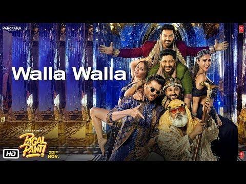 Pagalpanti: Walla Walla Video | Anil K, John, Ileana , Kriti , Pulkit , Arshad , Urvashi , Saurabh
