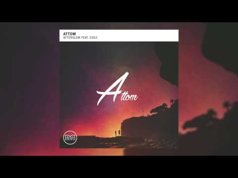 Attom - Afterglow feat. Ciele