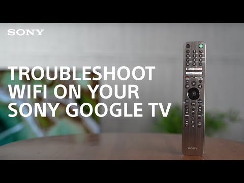 How To: Troubleshoot WI-FI on your Sony Android or Google TV