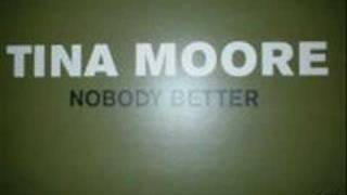 Tina Moore - Nobody better DEM2 REMIX