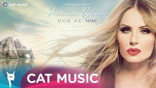 Andreea Banica - Dor de mare (Official Single)