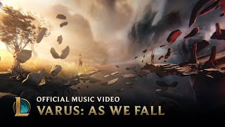 Varus: As We Fall [OFFICIAL MUSIC VIDEO] | League of Legends Music width=