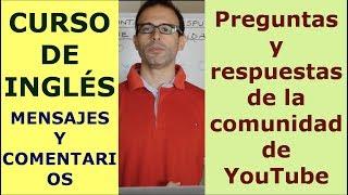 Curso de ingles con Rodrigo: Preguntas y Respuestas de la comunidad