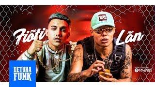 MC Fioti e MC Lan - Elas Fode (DJ Chelsea) Lançamento 2017