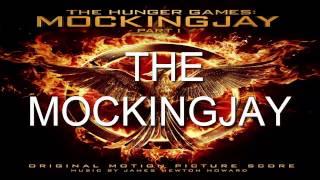 1. The Mockingjay (The Hunger Games: Mockingjay - Part 1 Score) - James Newton Howard