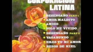 La Corporacion Latina Besos De Hiel