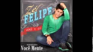 Zé Felipe - Você Mente
