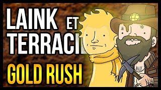 OÙ TROUVER DE L'OR FACILEMENT (Gold Rush)