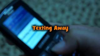 Music video: Texting Away