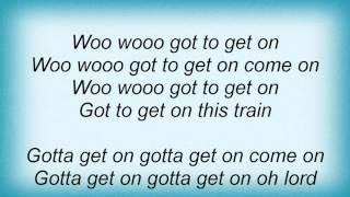 Lisa Stansfield - Gotta Get On This Train Lyrics