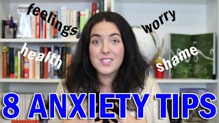 8 Anxiety Tips That Actually Work