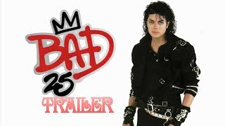 Michael Jackson Bad 25th Anniversary trailer