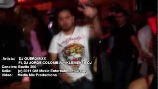 Buelta 360 - Dj Gueromixx Feat. Dj Jorge Colombia & Klemente dj - Video Oficial