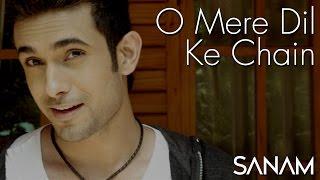 O Mere Dil Ke Chain | Sanam width=