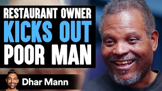 Rich Man Kicks Out Poor Man, Instantly Regrets His Decision | Dhar Mann